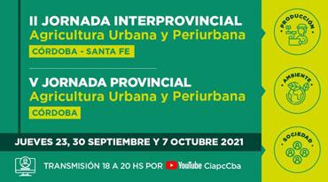 CIAPC Jornada Agricultura urbana y periurbana 2021